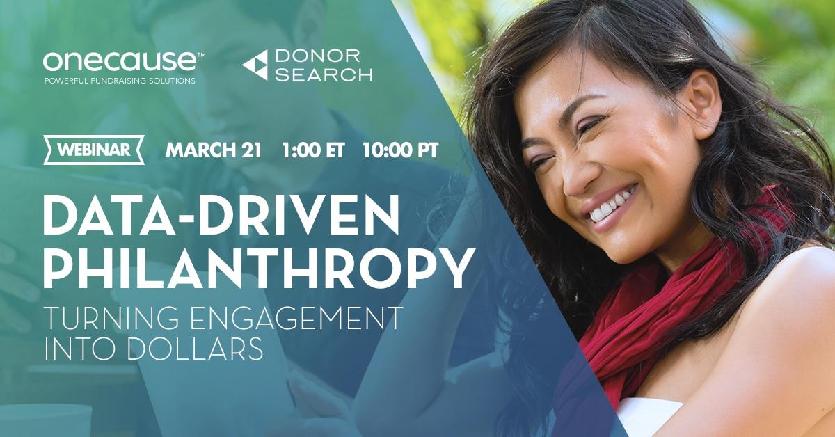 Webinar: Data-Driven Philanthropy: Turning engagement into dollars