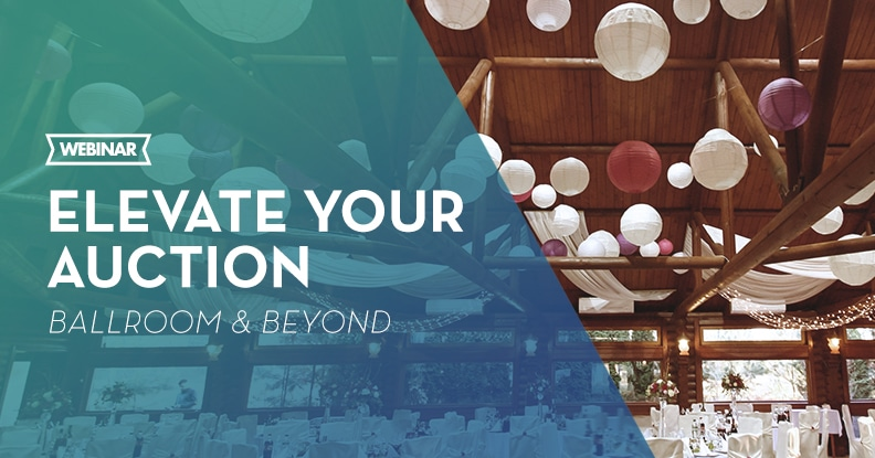 Webinar: Elevate Your Auction Ballroom & Beyond