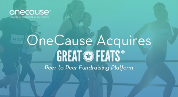 OneCause Acquires Great Feats Peer-to-Peer Fundraising Platform