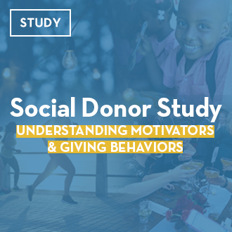 RESEARCH: Social Donor Study: Understanding Motivators & Giving Behaviors