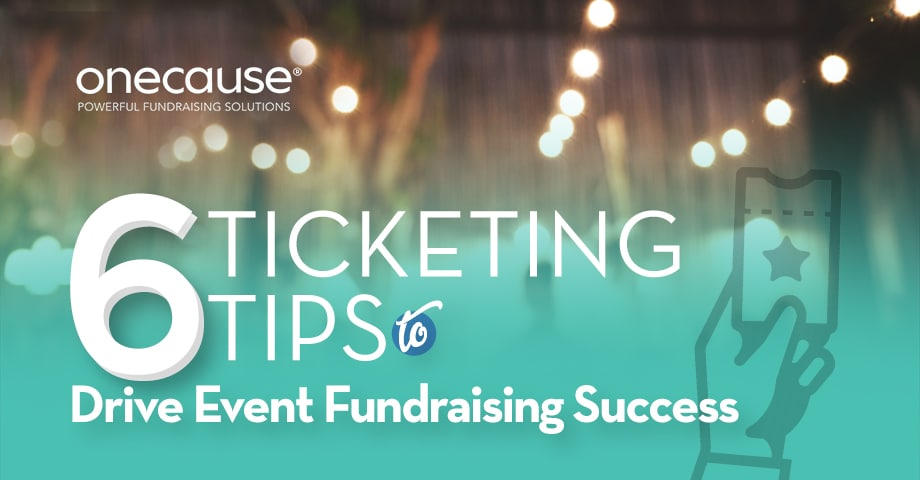 6 Ticketing Tips to Drive Fundraising Success