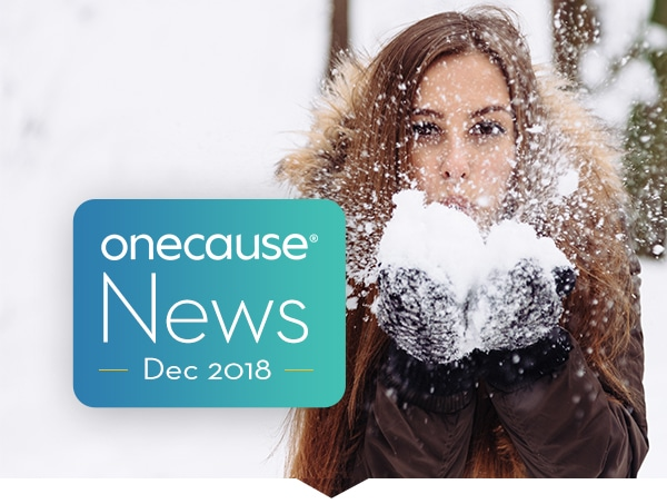 OneCause December 2018 Newsletter
