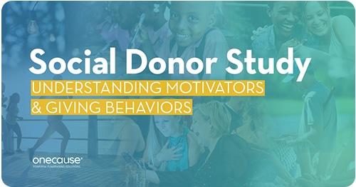Social Donor Study Understanding Motivators & Giving Behaviors