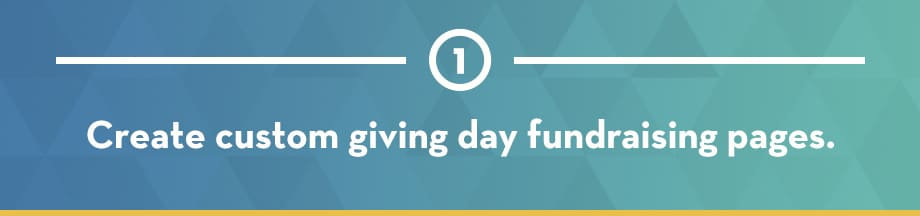 Create custom giving day fundraising pages