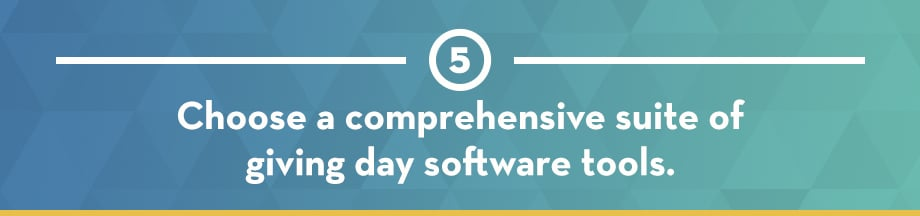 Choose a comprehensive suite of giving day software tools