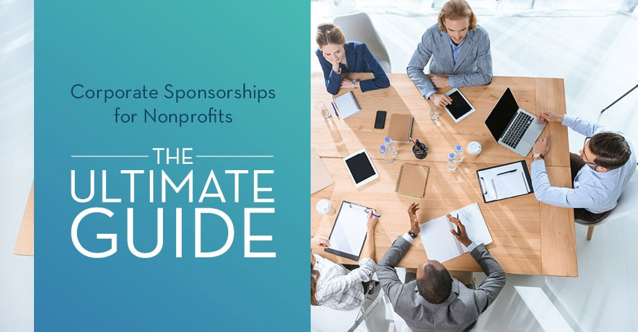 Get started pursuing a corporate sponsorship for your nonprofit using this guide.