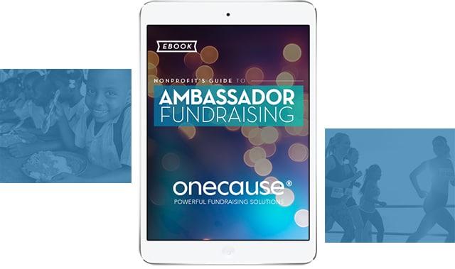 Nonprofit's guide to Ambassador Fundraising