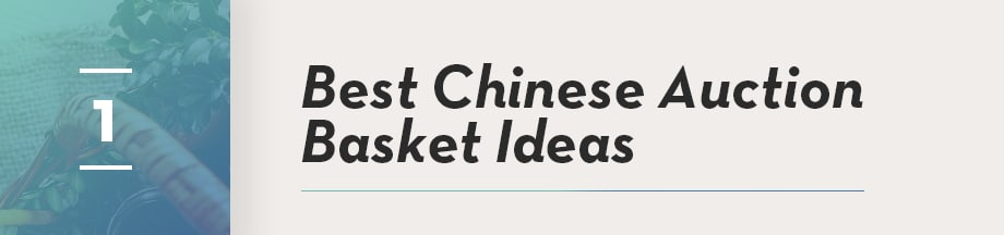 Best Chinese Auction Basket Ideas