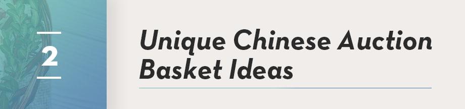 Unique Chinese Auction Basket Ideas