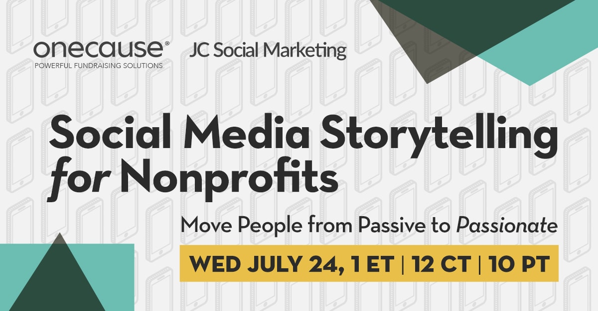 Social Media Storytelling for Nonprofits - Move People from Passive to Passionate
