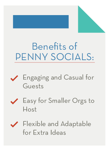 There are several major benefits to hosting penny social events.