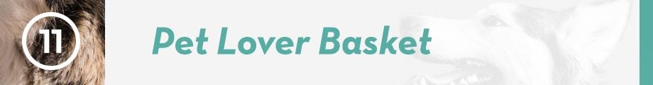 11. Pet Lover Basket