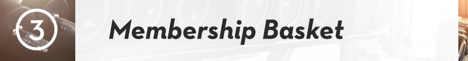3. Membership Basket