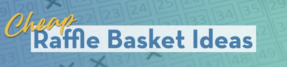 Cheap Raffle Basket Ideas