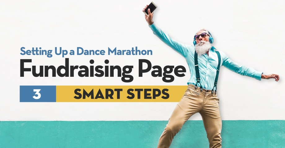 Setting Up a Dance Marathon Fundraising Page: 3 Smart Steps