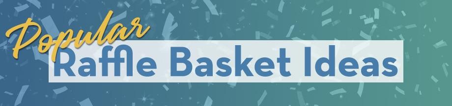 Popular Raffle Basket Ideas