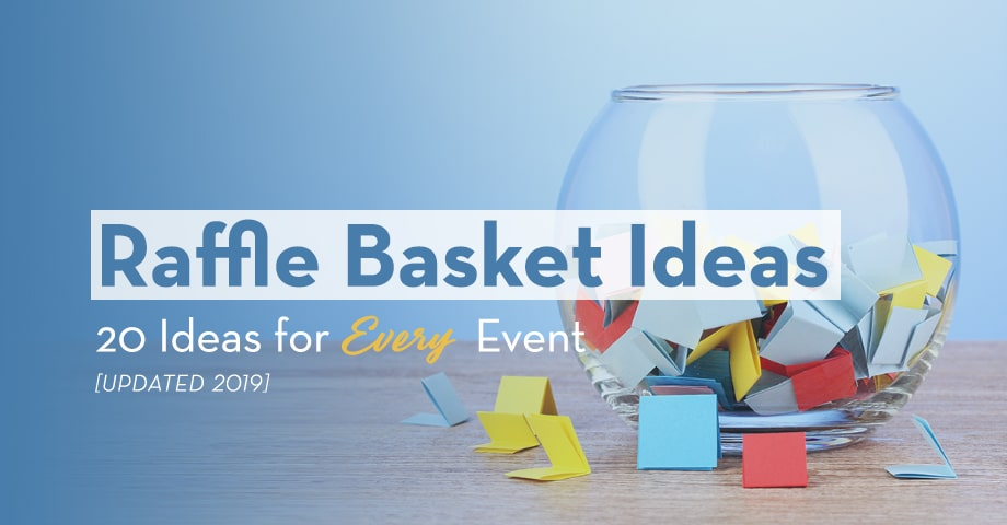 Raffle Basket Ideas: 20 Ideas for Every Event [Updated 2019]