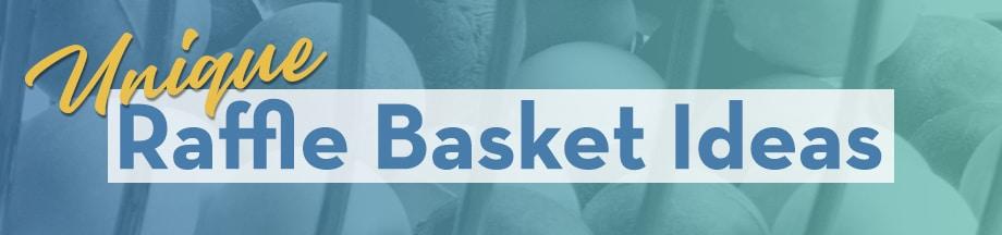 Unique Raffle Basket Ideas