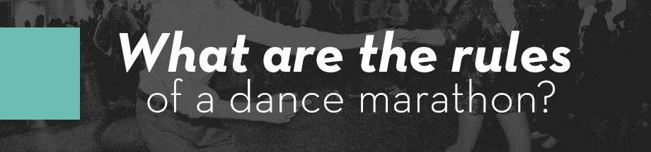 What are the rules of a dance marathon?