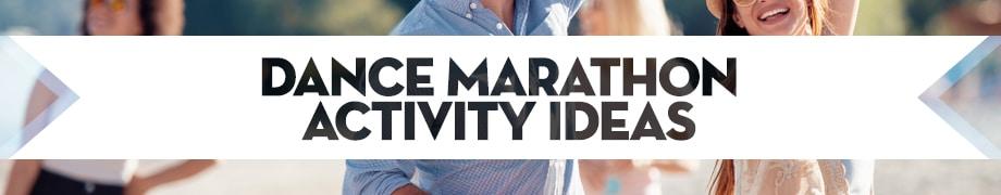 Dance Marathon Activity Ideas