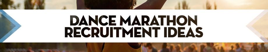 Dance Marathon Recruitment Ideas