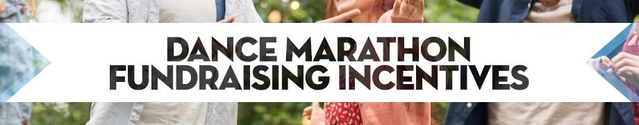 Dance Marathon Fundraising Incentives