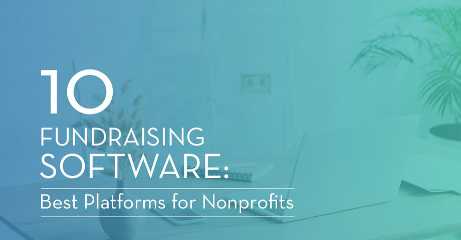 Explore these top fundraising software picks.