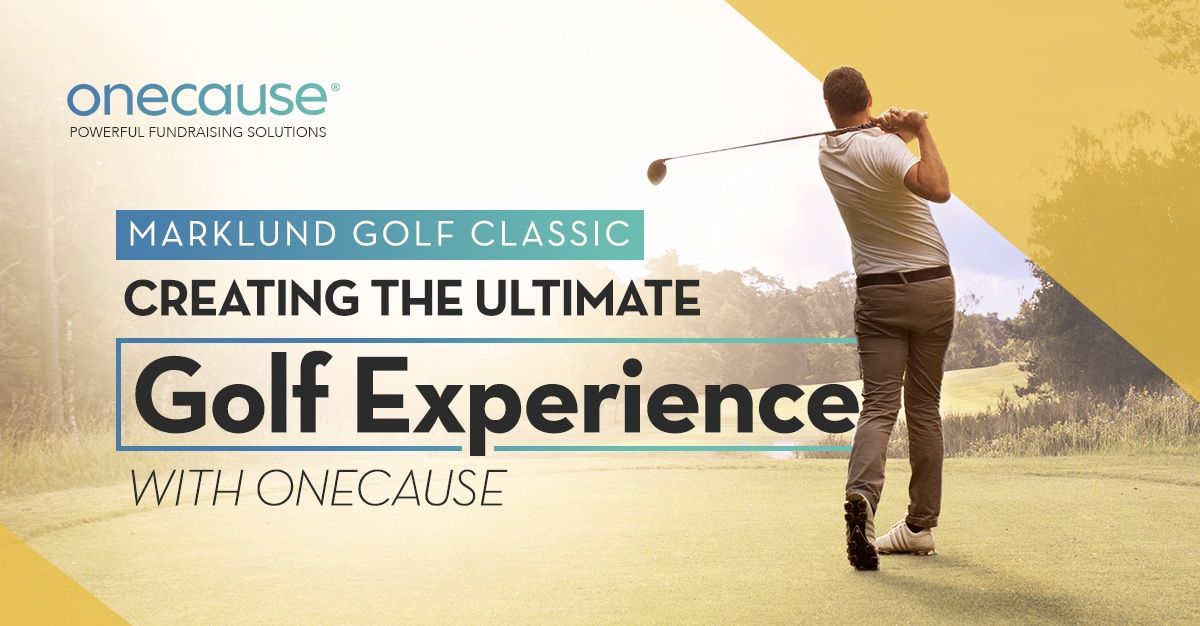 Marklund Golf Classic: Creating the Ultimate Golf Experience with OneCause