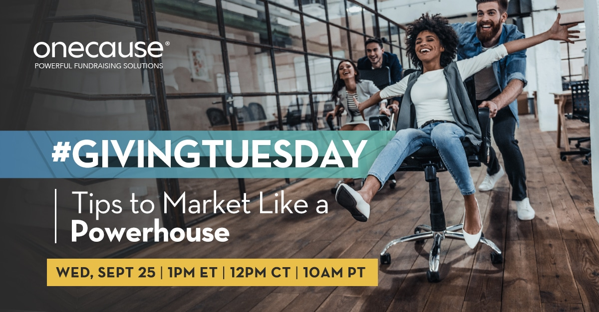 #GivingTuesday; Tips to Market Like a Powerhouse