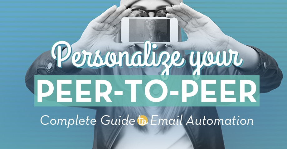 Personalize Your Peer-to-Peer Fundraising: Complete Guide to Email Automation
