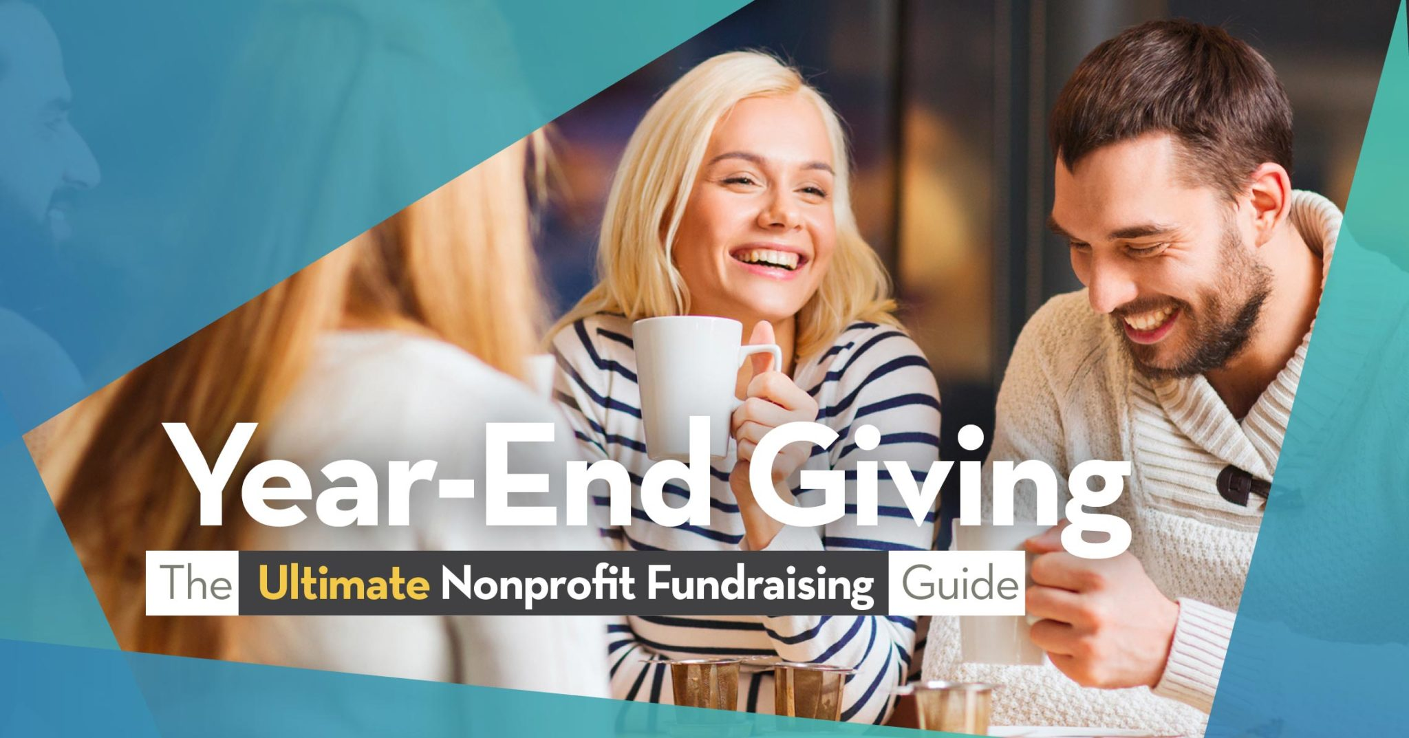 Year-End Giving | The Ultimate Nonprofit Fundraising Guide