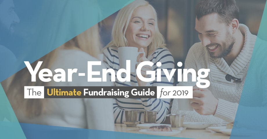 Year-End Giving The Ultimate Fundraising Guide for 2019