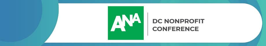 The ANA DC Nonprofit Conference is a top fundraising conference.