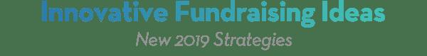 Innovative Fundraising Ideas
