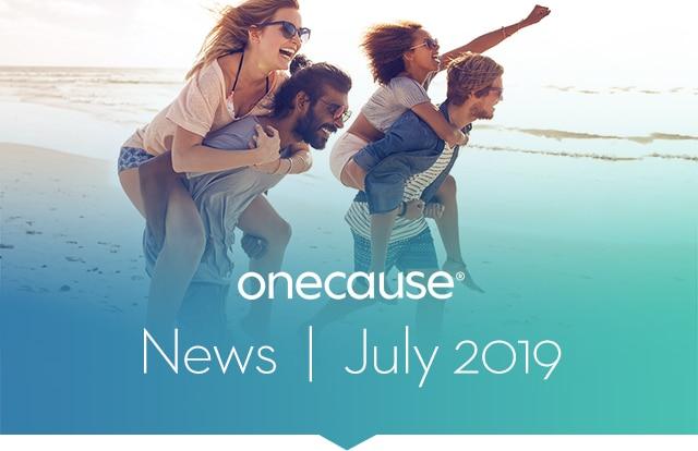 OneCause July 2019 News