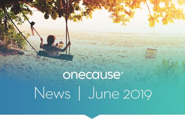 OneCause June 2019 News