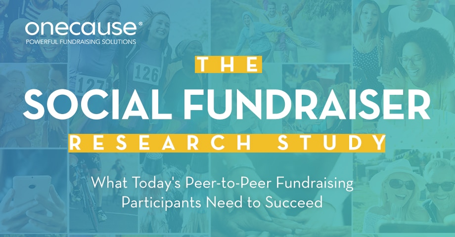 The Social Fundraiser Research Study: What Today's Peer-to-Peer Fundraising Participants Need to Succeed