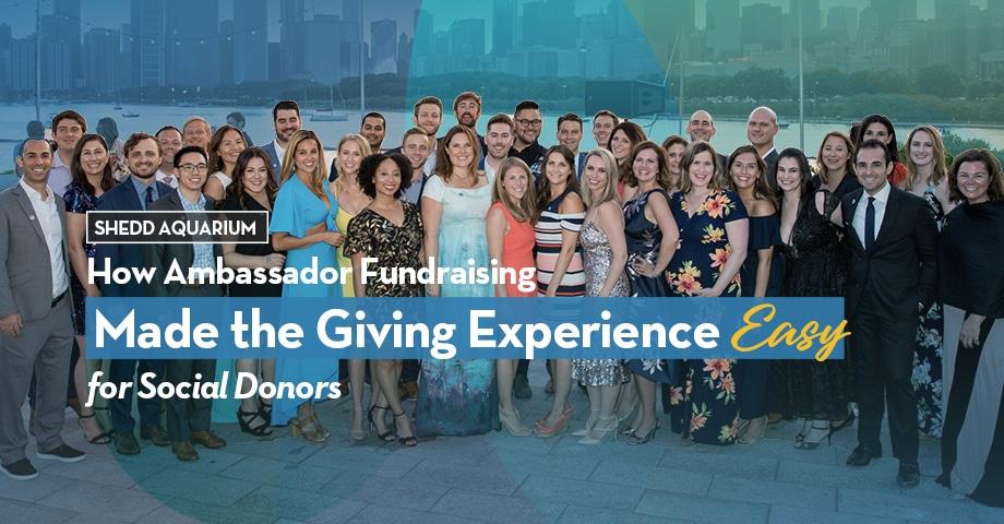 Shedd Aquarium Ambassador Fundraising