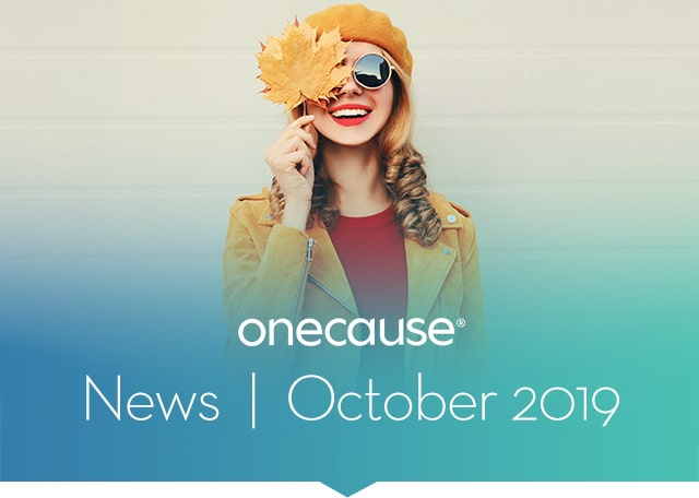 OneCause October 2019 News
