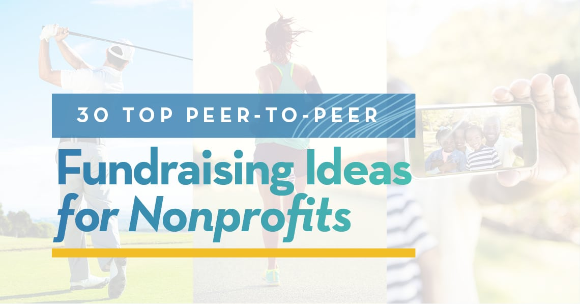 30 Top Peer-to-Peer Fundraising Ideas