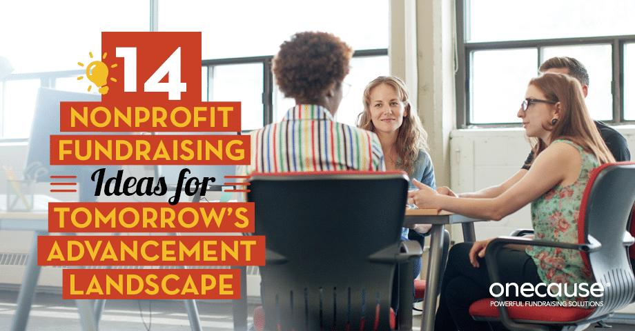 Explore our 12 nonprofit fundraising ideas for tomorrow's advancement landscape.