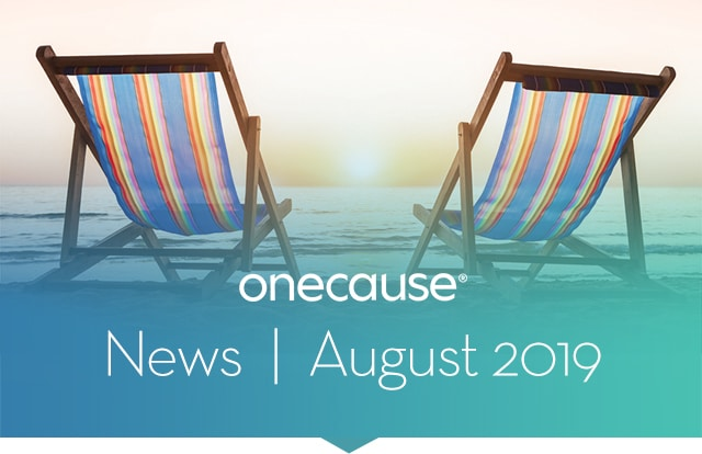OneCause August 2019 News