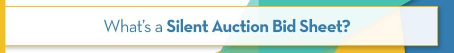 What's a Silent Auction Bid Sheet
