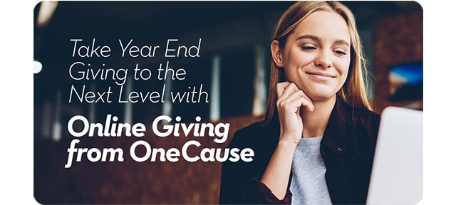 Take Year End Giving to the Next Level with Online Giving for OneCause
