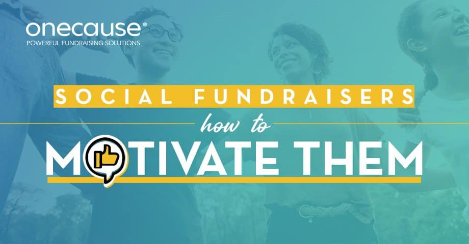 Social Fundraisers: How to Motivate Them