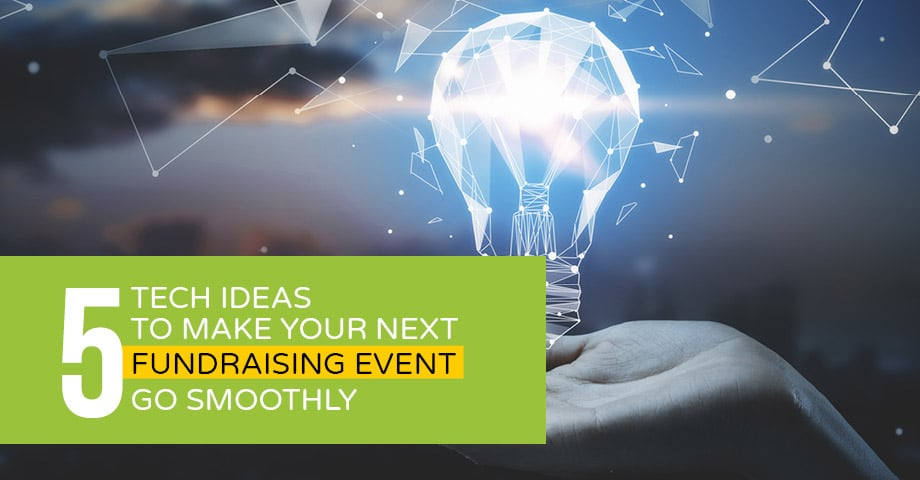 Learn our top 5 tech ideas to make your next fundraising event go well.