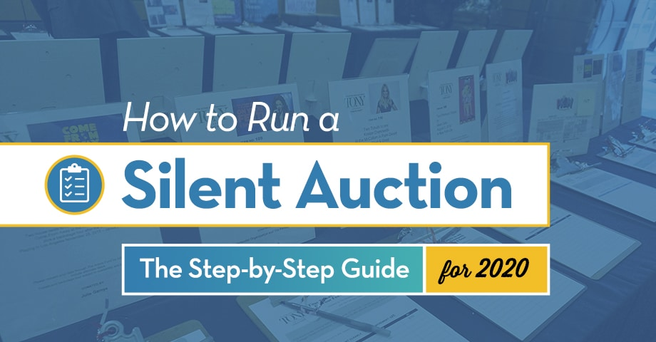 How to Run a Silent Auction The Step-by-Step Guide for 2020