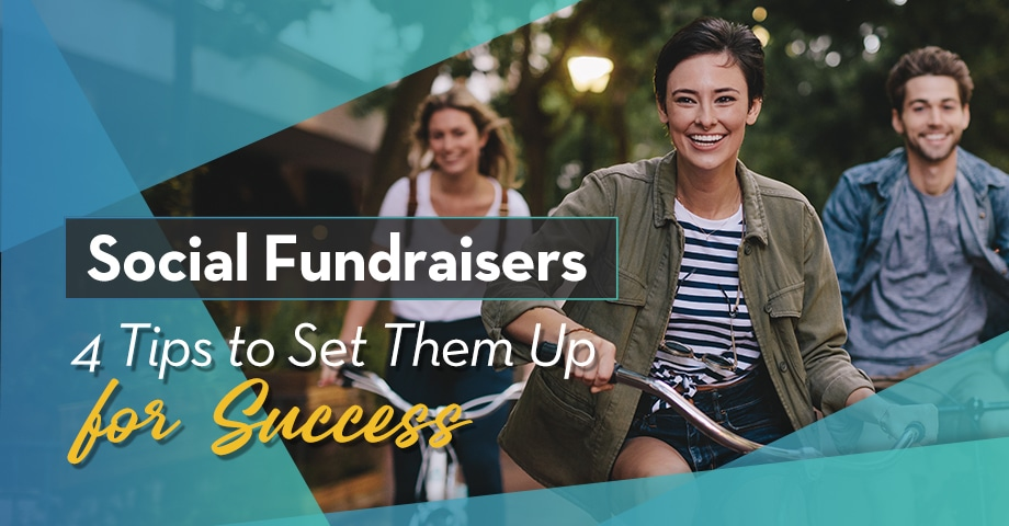 Social Fundraisers 4 Tips o Set Them Up for Success
