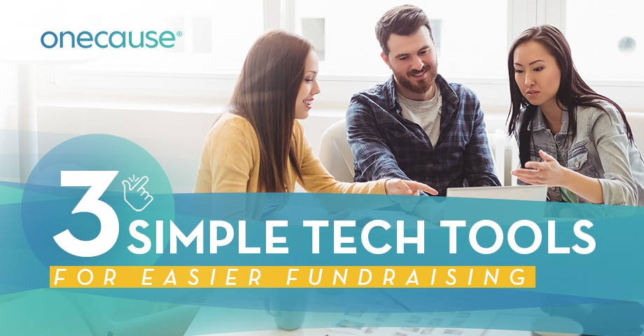 3 Simple Tech Tools for Easier Fundraising