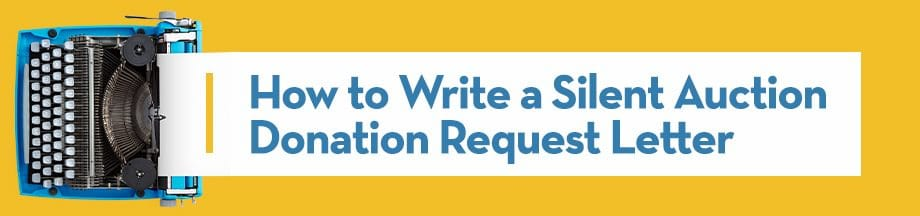 How to Write a Silent Auction Donation Request Letter